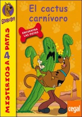 Scooby-Doo. El cactus carnívoro