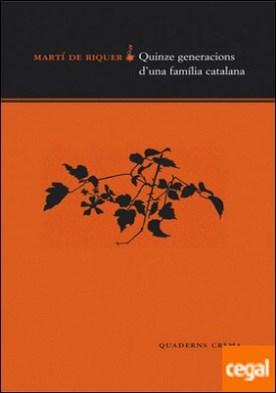 Quinze generacions d'una familia catalana