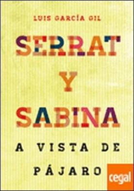 Serrat & Sabina . A vista de pájaro