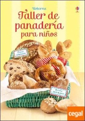 Taller de panadería para niños, aprende a hacer pan . Recetas paso a paso