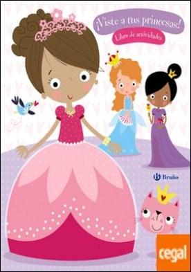 ¡Viste a tus princesas!