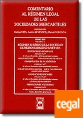 Régimen Jurídico de la Sociedad de Responsabilidad Limitada. Tomo XIV volumen 1 A