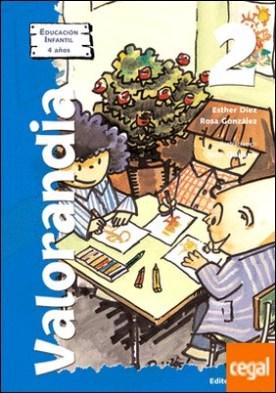 Valorandia 2 . Educación Infantil - 4 años