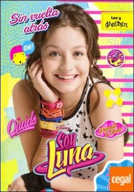 Soy Luna. Sin vuelta atrás . Narrativa 3 por Disney PDF