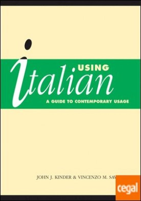Using Italian . A Guide to Contemporary Usage