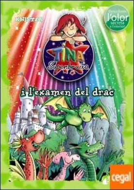 Tina Superbruixa i l'examen del drac (ed. COLOR)