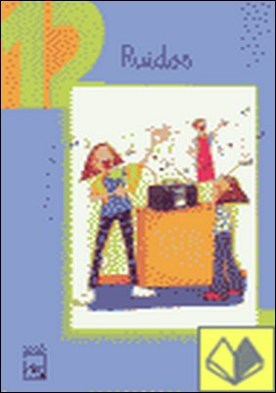 Ruidos (Ch, x), Educación Infantil