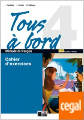 Tous A Bord 4 Cahier+cd+autoevaluation