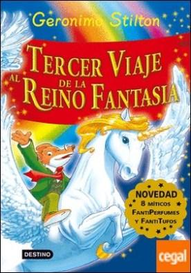 Tercer viaje al Reino de la Fantasía . ¡Libro con olores!