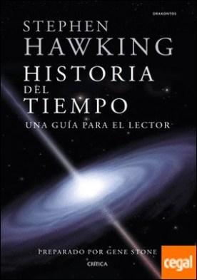 Stephen Hawking. Historia del tiempo . Una guía para el lector