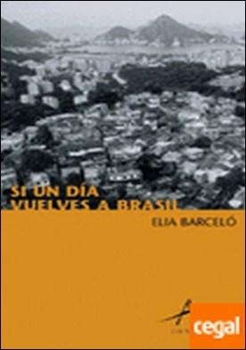 Si un día vuelves a Brasil