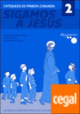 Sigamos a Jesús 2. Catequesis de primera comunión