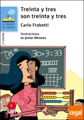 Treinta y tres son treinta y tres por Frabetti, Carlo