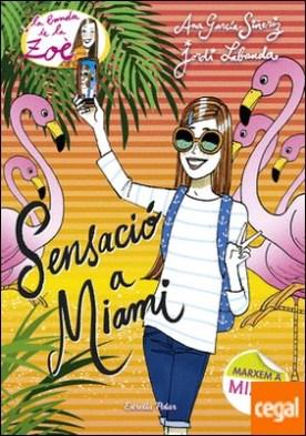 Sensació a Miami . La Banda de la Zoè 13