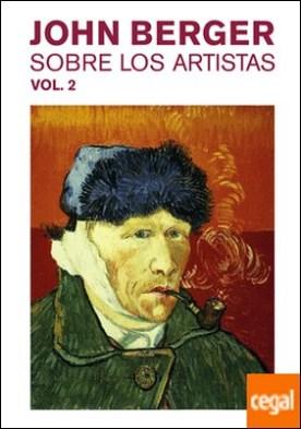 Sobre los artistas. Vol. 2