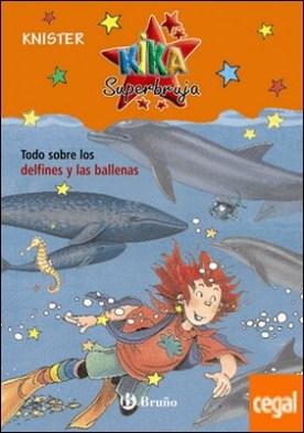 Todo sobre los delfines y las ballenas