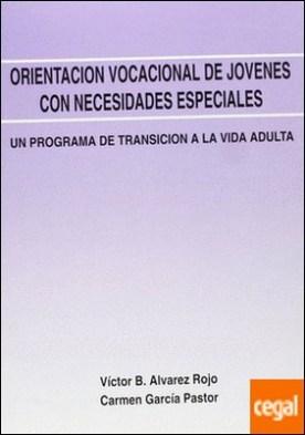 Un programa de transición a la vida adulta . ...CON NECESIDADES ESPECIALES