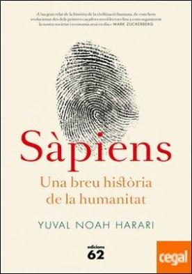 Sàpiens (edició rústica) . Una breu història de la humanitat