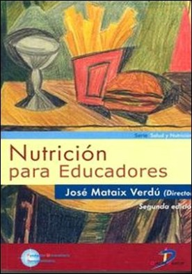 nutricion para educadores jose mataix verdu pdf gratis