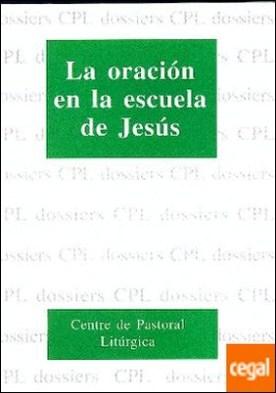 Oración en la escuela de Jesús, La