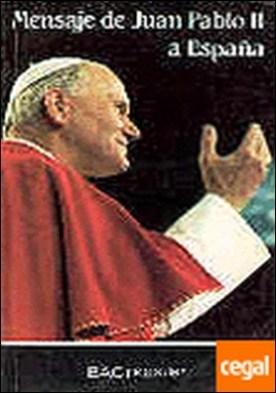 Mensaje de Juan Pablo II a España