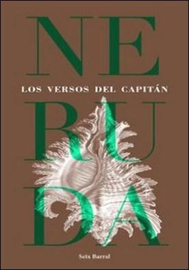 Los versos del capitán por Pablo Neruda PDF