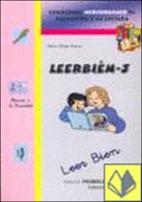 Leer bien 3 . Cuadernos Mediterráneo de Animación a la Lectura