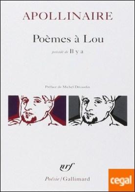 Poèmes à Lou. précédé de Il y a