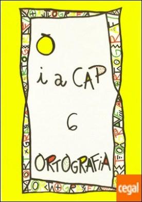 PUNT I A CAP 6. ORTOGRAFIA