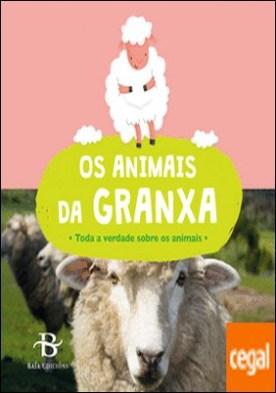 Os animais da granxa por ANNE PASSCHIER(ILU.)