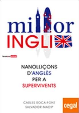 Milloringlix . Nanolliçons d'anglés per a supervivents