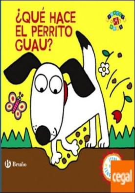 ¿Qué hace el perrito Guau?