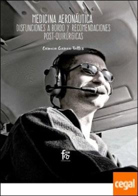 Medicina aeronáutica: disfunciones a bordo y recomendaciones post-quirúrgicas