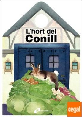 L'hort del Conill por Stilman, Mónica PDF
