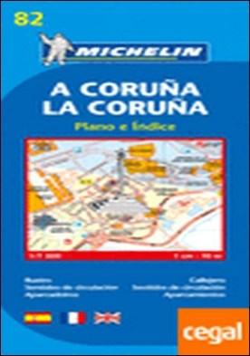 Plano A Coruña/ La Coruña . Callejero escala 1:7.000