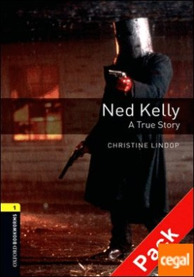 Oxford Bookworms 1. Ned Kelly. A True Story. CD Pack