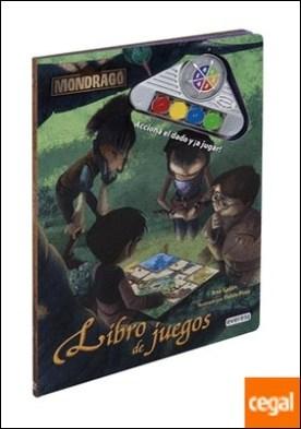 Mondragó. Libro de juegos electrónico . Acciona el dado y ¡a jugar!