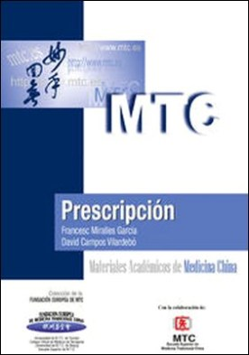 Prescripción. Materiales Académicos de Medicina China