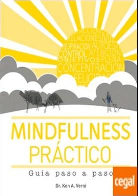 Mindfulness práctico . Guía paso a paso