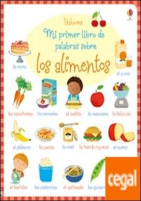 Mi primer libro de palabras sobre los alimentos