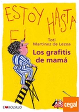 Los grafitis de mamá . Esta obra, un «divertimento», describe la (a veces nada divertida) vida cotidian