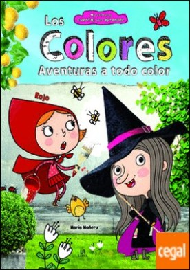 Los Colores . Aventuras a Todo Color