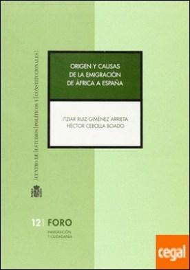 Origen y causas de la emigración de África a España