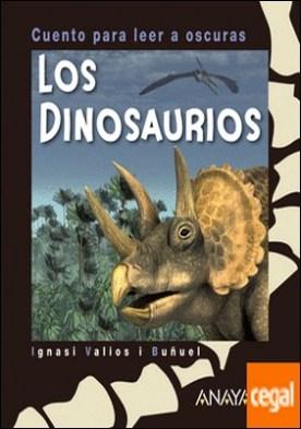 Los dinosaurios . Cuento para leer a oscuras