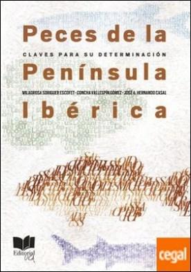 Peces de la península Ibérica . Claves para su determinación