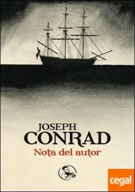 Nota del autor . Los prólogos de Conrad a sus obras