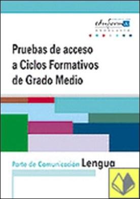 Pruebas de acceso a ciclos formativos de grado medio. Andalucía. Parte de comuni