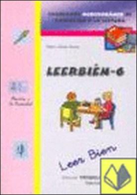 Leer bien 6 . Cuadernos Mediterráneo de Animación a la Lectura