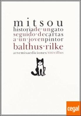 Mitsou, historia de un gato Cartas a un joven pintor