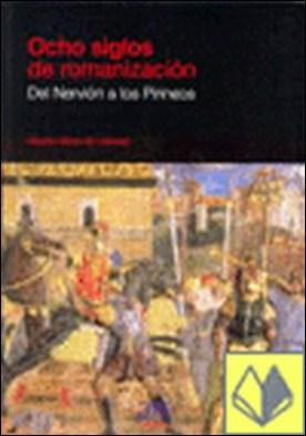 Ocho siglos de romanización. Del Nervión a los Pirineos